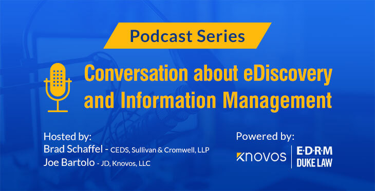 EDRM eDiscovery Podcast Series
