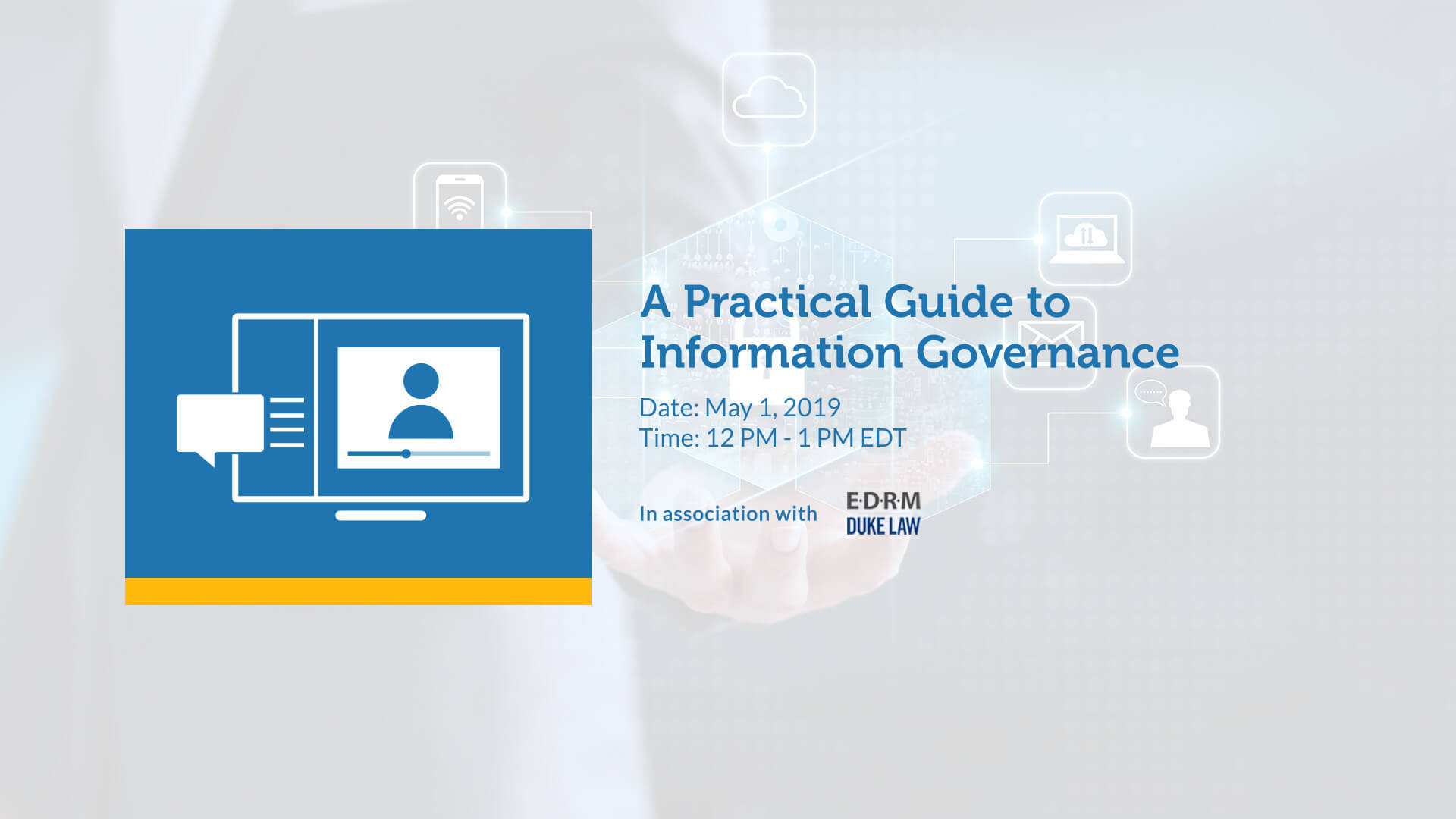 Law Day Webinar - A Practical Guide to Information Governance