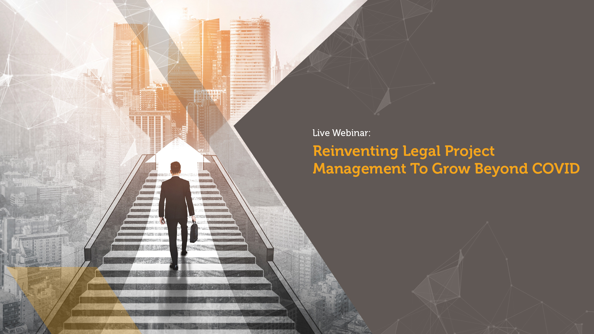 Reinventing legal project management to grow beyond covid webinar